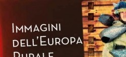"""""""Immagini dell'Europa Rurale"""", mostra a Castel del Monte"""